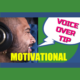 Motivational voice over tips from a pro